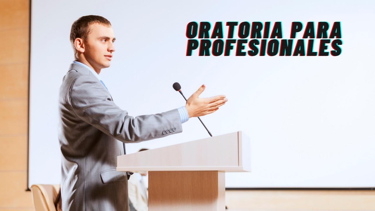 oratoria para profesionales